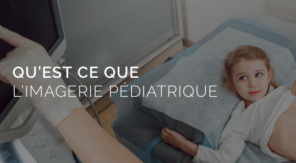 radiopédiatrie-radiopédiatre Paris
